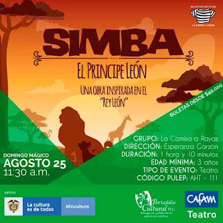 "SIMBA  ""El Principe Leon"" 2019 | Teatro Cafam"