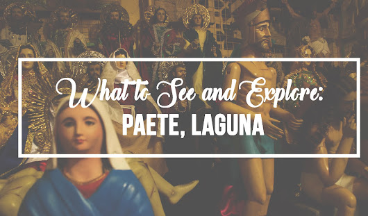 Awkward As Usual: What to See and Explore: Paete, Laguna