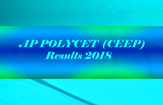 AP CEEP Results 2018 | AP CEEP 2018 Results | Polycet Results | AP POLYCET Results