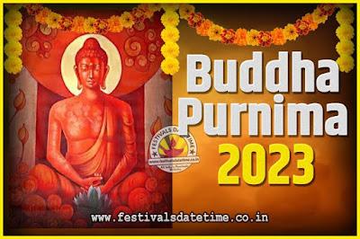 2023 Buddha Purnima Date and Time, 2023 Buddha Purnima Calendar