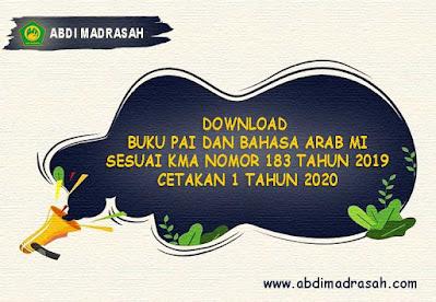 Buku Teks Pelajaran PAI dan Bahasa Arab Madrasah Ibtidaiyah (MI) Cetakan 1 Tahun 2020