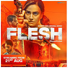 Flesh webseries  & More