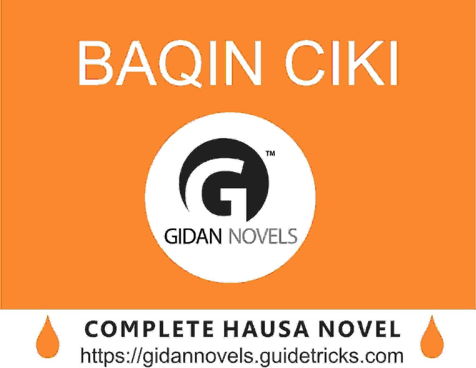 BAQIN CIKI COMPLETE (list of hausa novels) - Gidan Labarai