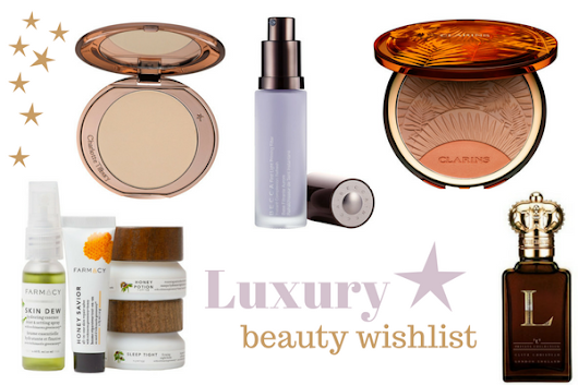 Beauty Wishlist #4 - The Luxury Edit