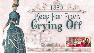 Kristin Holt | Keep Her From Crying Off (1880), Victorian-era Courtship, Engagement, and Marriage