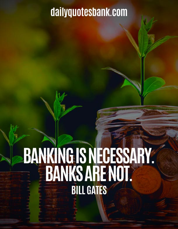 Short Bank Quotes About Banking
