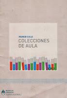 CUADERNILLO PRIMER CICLO COLECCIONES AULA