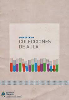COLECCIONES DE AULA CUADERNILLO 1ER CICLO