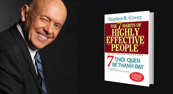 The 7 habits of hightly effective people- 7 thói quen để thành đạt