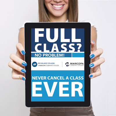 Alt text: Young woman holding an iPad. Text: Full Class?  No Problem.  We never cancel a class—EVER Rio Salado and Maricopa Community colleges logo.