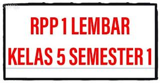 RPP 1 Lembar K13 Kelas 5 Semester 1