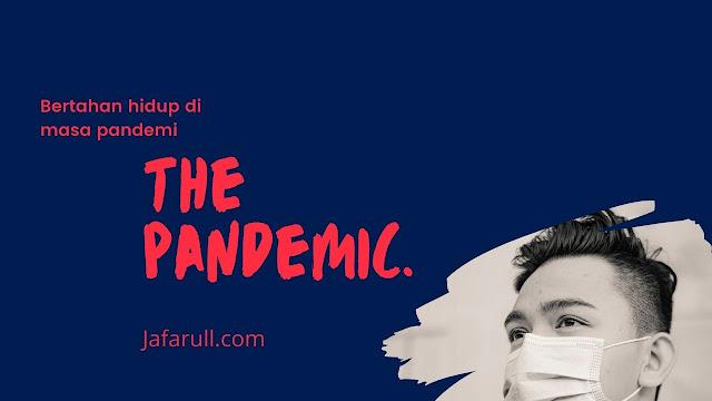 Bertahan hidup di masa pandemi