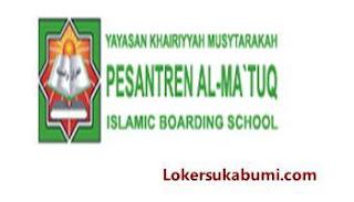 Lowongan Kerja Pesantren Al-Ma'tuq Sukabumi Terbaru