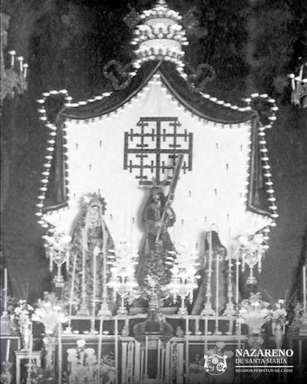 Histórico altar de Quinario de Nuestro Padre Jesús Nazareno de Cádiz de principios del siglo XX.