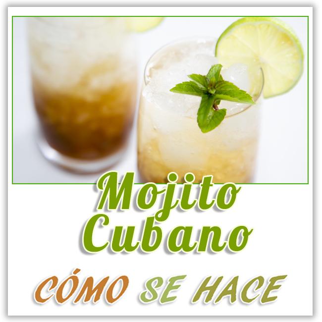 PREPARAR MOJITO CUBANO