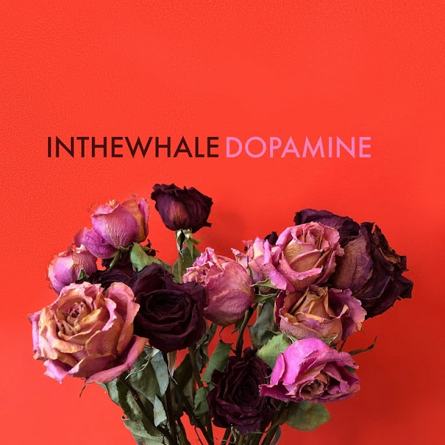 "In The Whale Drops Raw EP ""Dopamine"""