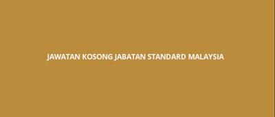 Jawatan Kosong Jabatan Standard Malaysia 2020