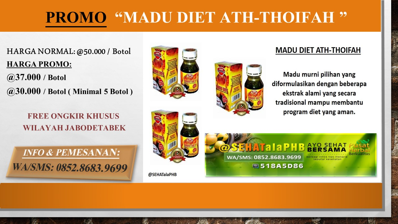 Madu Diet Ath Thoifah Asli: Review Khasiat, Efek Samping Dan Testimoni