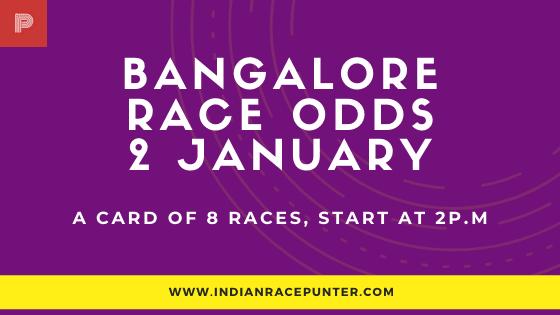Bangalore Race Odds 2 January