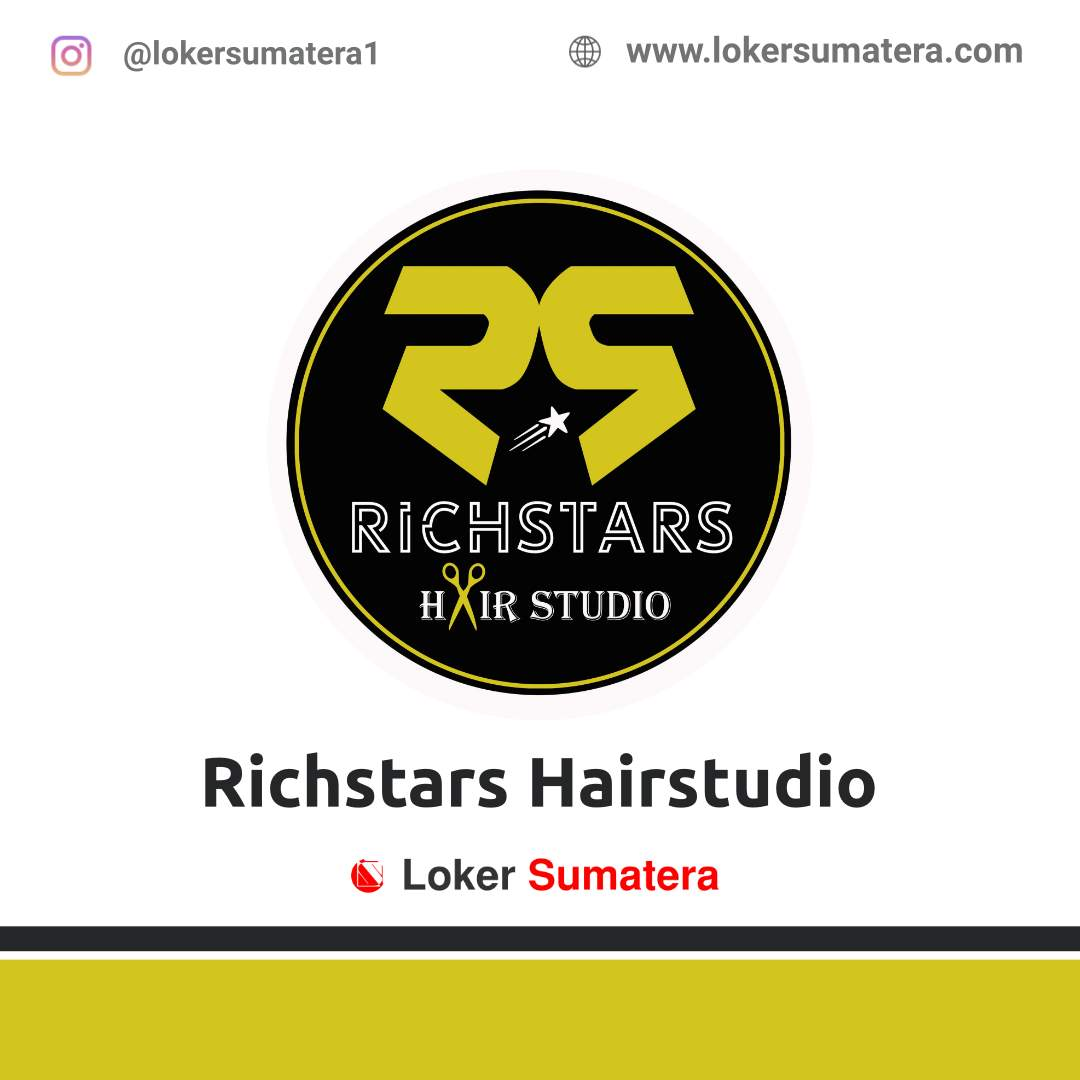 Lowongan Kerja Dumai: Richstars Hairstudio Oktober 2020