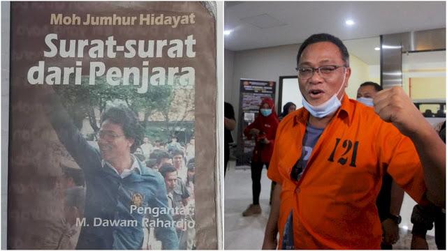 Jumhur Hidayat Ditahan, Buku Surat-Surat dari Penjara Viral di Medsos