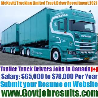 McKevitt Trucking Limited Trailer Truck Driver Recruitment 2021-22