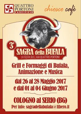 Sagra della Bufala 26-27-28 maggio e 1-2-3-4 giugno Cologno al Serio (BG)