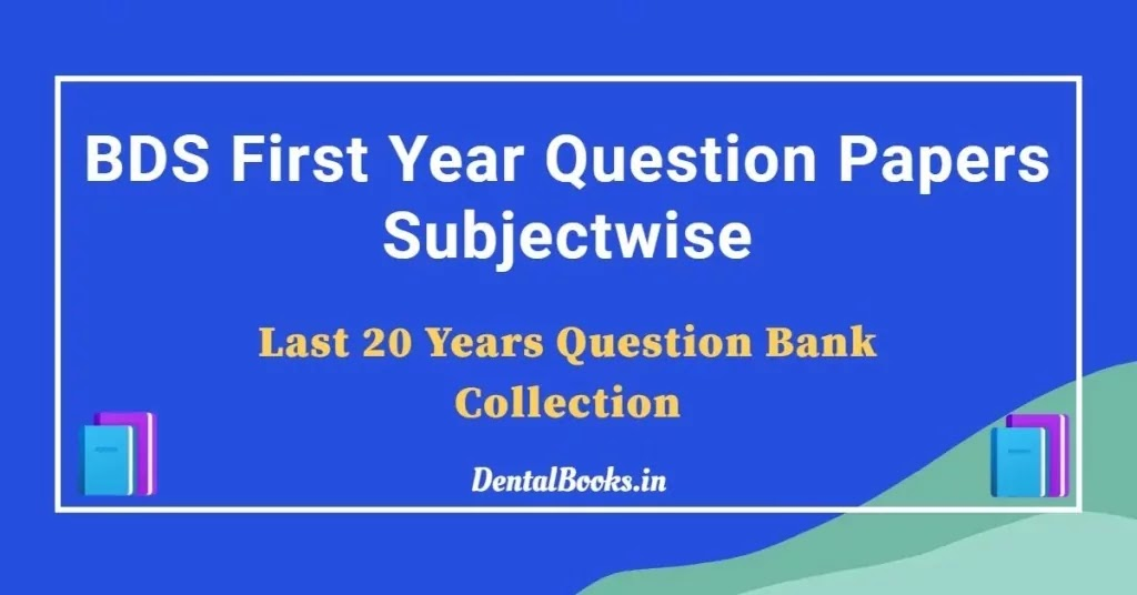 Download BDS First Year Question Bank PDF