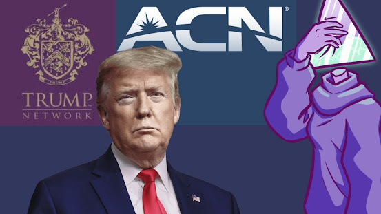 MLM ACN Trump Networks scam pyramid scheme fraud business abuse of trust racketeering