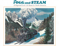 The cover of Fogg and Steam by Frank Coldfelter, showing a steam locomotive coming through a snowy mountain pass.