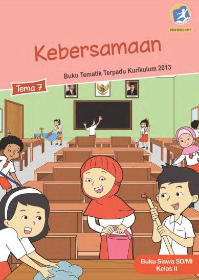 Buku Siswa Kelas 2 Tema 7 Revisi 2017 Kurikulum 2013