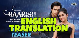 Baarish Lyrics in English   With Translation   – Payal Dev x Stebin Ben