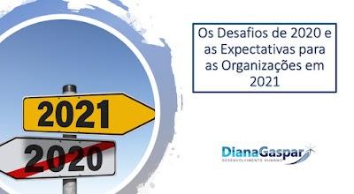 Os Desafios de 2020 e as Expectativas para as Organizações em 2021