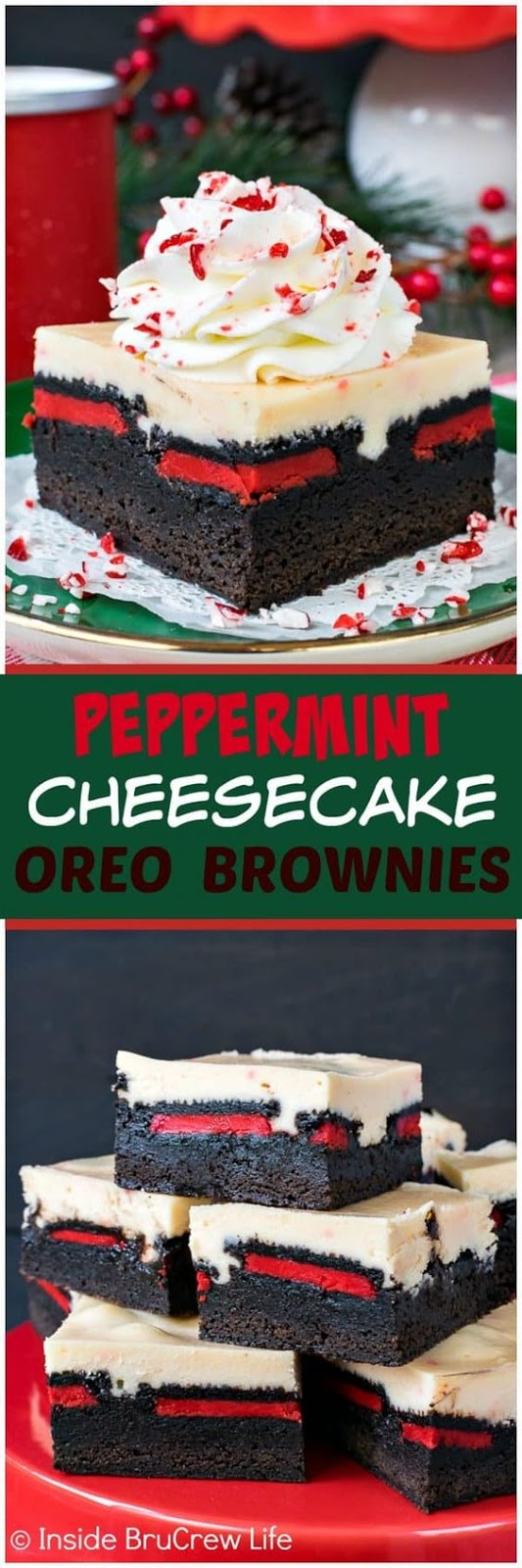 PEPPERMINT CHEESECAKE OREO BROWNIES #Papermint #Cheesecake #Oreacake #Brownies #Browniescake #Bestcake #Favoritecake #deleciouscake