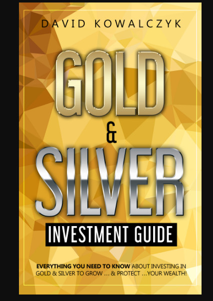GOLD AND SILVER INVESTMENT GUIDE E-BOOK PDF & AUDIOBOOK, The Ultimate Guide Gold And Silver Investing DAVID KOWALCZYK