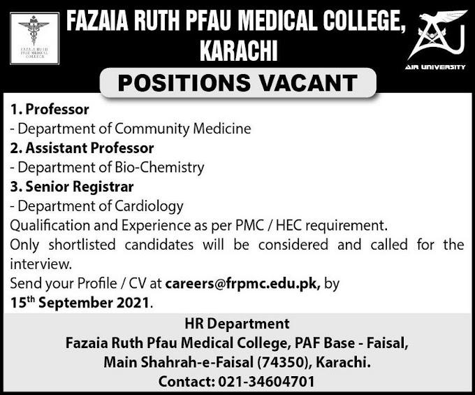 JOBS | Fazaia Ruth PFAU Medical College Karachi
