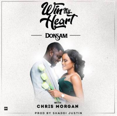 Music: Win My Heart - DonSam @donsamonline