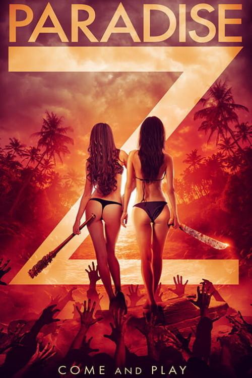 Paradise Z 2020 USA Wych Kaosayananda Milena Gorum Alice Tantayanon   Action, Horror