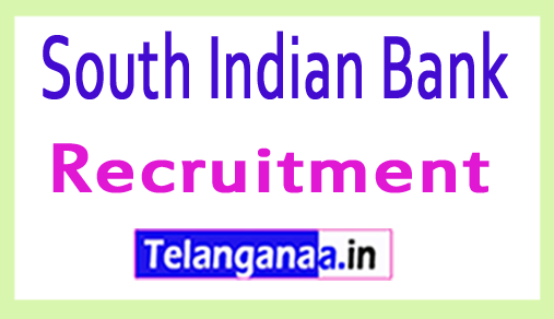 South Indian Bank Recruitment Notification