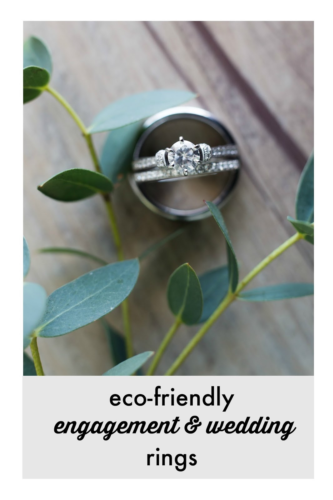 Eco Friendly Engagement And Wedding Rings