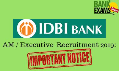 IDBI AM / Executive Recruitment 2019: Important Notice