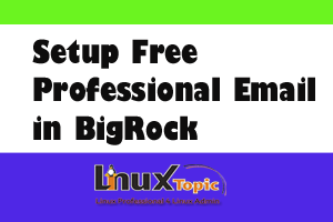 Bigrock Free Email Account, Create and Use 100% Free Email Account Service of BigRock With Own Domain, use free email account of bigrock
