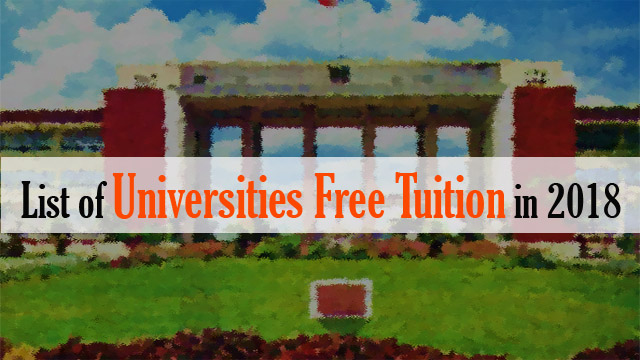 List of Universities Free Tuition in 2018