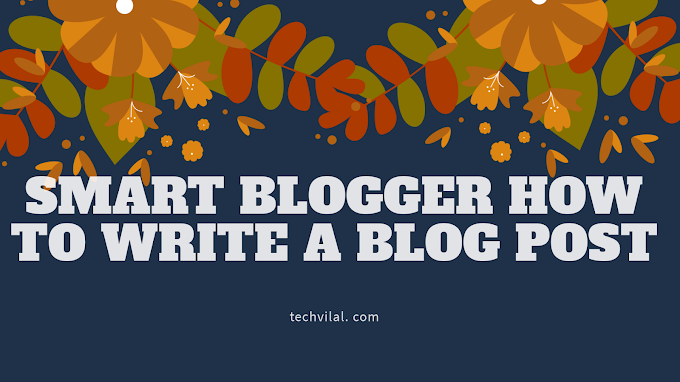 Smart blogger how to write a blog post