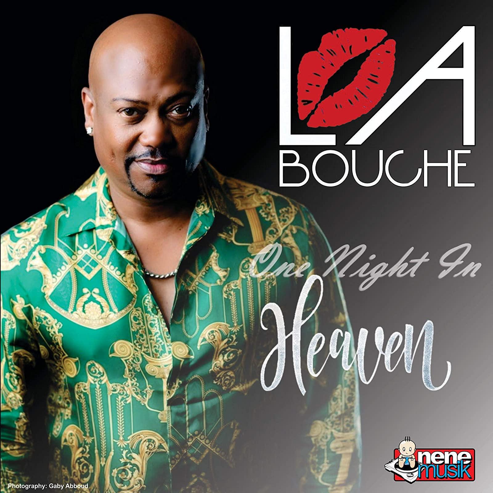 La Bouche new single is entitled One Night In Heaven