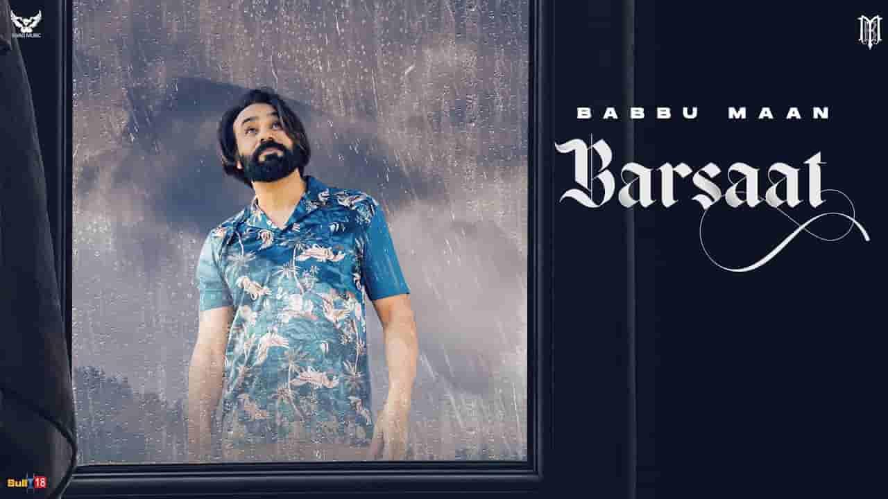Barsaat lyrics Pyaas 2 Babbu Maan Hindi Song