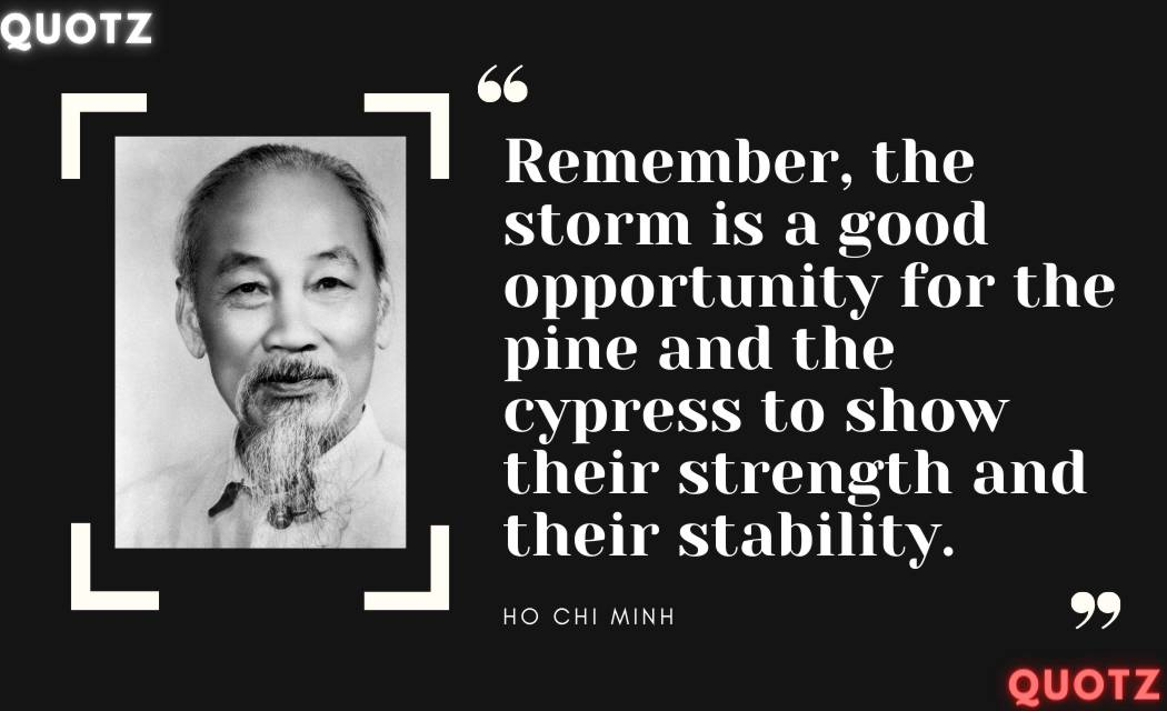 Quotes by Ho Chi Minh on the Vietnam War, Communist, Indo-china War, Independence, Dragon, Gandhi Ji, Motivation, Inspiration and some Other Famous Quotes With Quotes Images