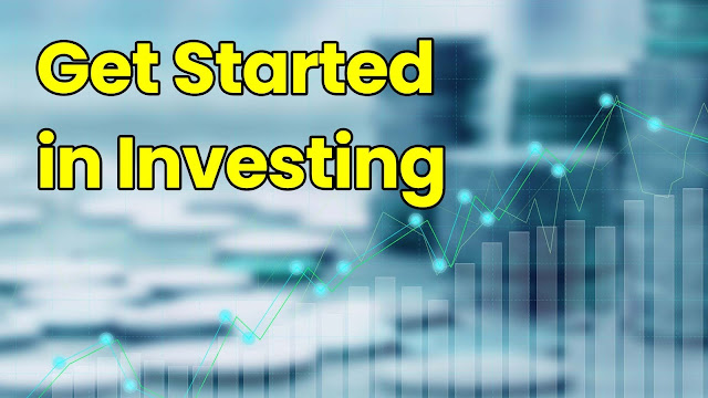 Get Started in Investing