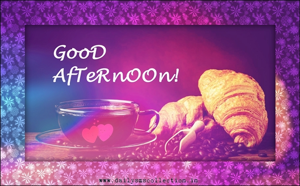 Top 100 sweet good afternoon sms wishes in english 100 sweet good afternoon sms wishes in english m4hsunfo
