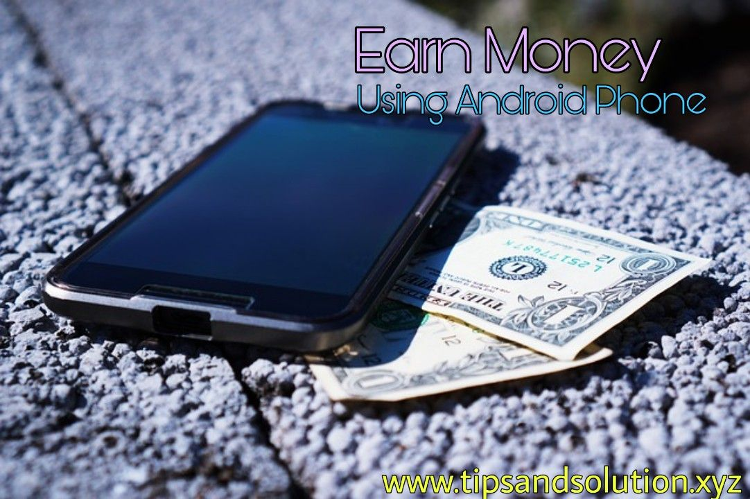 $20 Day Doing Nothing Earn Free PayPal Money Using Android Phone - Tips and Solution